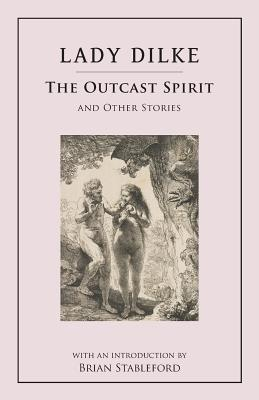 The Outcast Spirit: And Other Stories