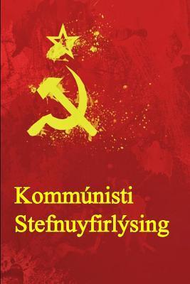 Kommunista Stefnuyfirlysing: The Communist Manifesto
