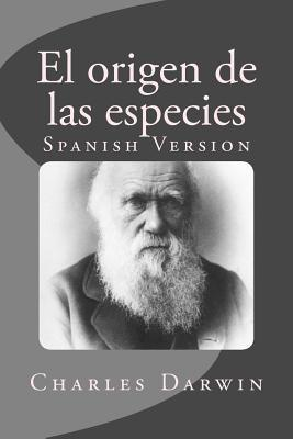 El Origen de Las Especies: Spanish Version