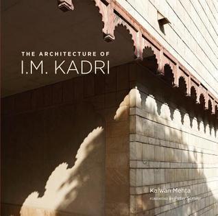 The Architecture of I M Kadri