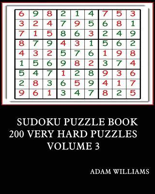 Sudoku Puzzle Book: 200 Very Hard Puzzles Volume 3
