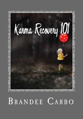 Karma Recovery 101: