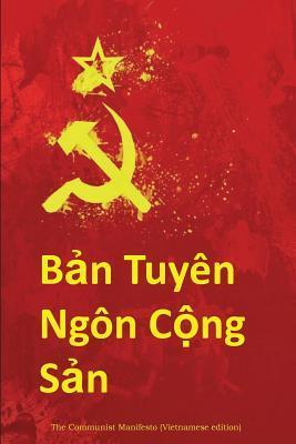 Ban Tuyen Ngon Cong San: The Communist Manifesto