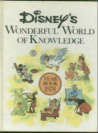 Disney's Wonderful World Of Knowledge Year Book 1978