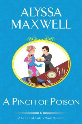 A Pinch of Poison (A Lady & Lady's Maid Mystery, #2)