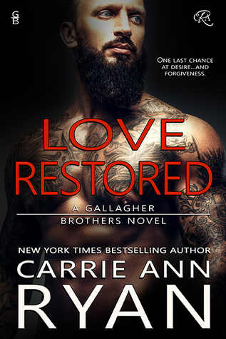 Love Restored (Gallagher Brothers, #1) by Carrie Ann Ryan