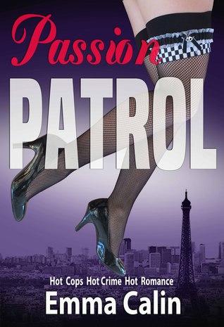 Passion Patrol (Passion Patrol #1)
