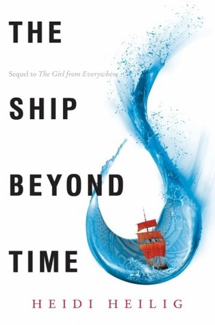A Fantastic Sequel: The Ship Beyond Time by Heidi Heilig