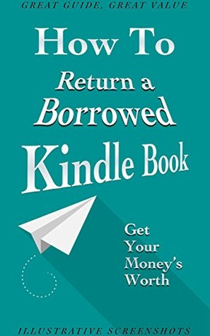 Kindle Unlimited: How to Return a Borrowed Kindle Book