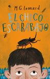 El chico escarabajo by M.G. Leonard