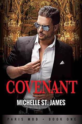 Covenant (Paris Mob Book 1) by Michelle St. James