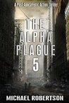 The Alpha Plague 5 (The Alpha Plague #5)