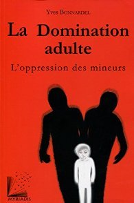 La domination adulte : l'oppression des mineurs