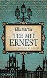Tee mit Ernest: Eine Romanze aus Canterbury