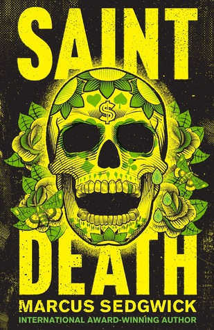 Saint Death by Marcus Sedgwick thumbnail