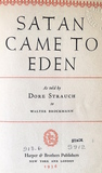 Satan Came to Eden by Dore Strauch