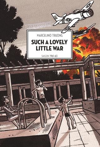 Such a Lovely Little War: Saigon 1961-63