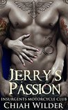 Jerry's Passion (Insurgents MC, #6)