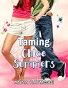 Taming Chloe Summers by Anna Katmore