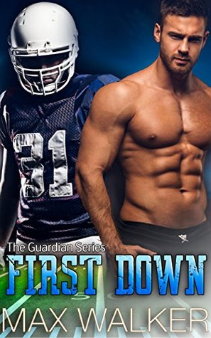 First Down (The Guardian #2)