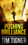 Pushing Brilliance (Kyle Achilles