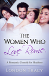 The Women Who Love Rome