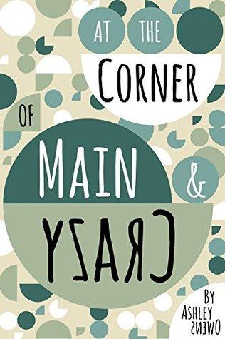 At the Corner of Main & Crazy