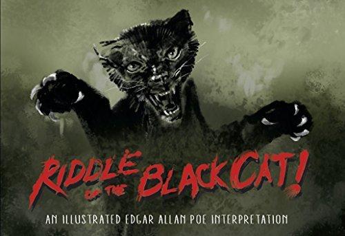 Riddle of the Black Cat: An Illustrated Edgar Allan Poe Interpretation