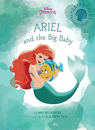 Ariel and the Big Baby (Disney Storybook (eBook))