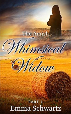 The Amish Whimsical Widow, Part 1