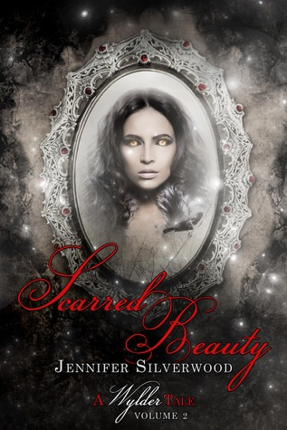 Scarred Beauty (A Wylder Tale #2)