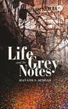 Life & The Grey Notes