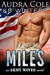 Miles (Army Wives, #3)