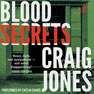 Blood Secrets by Craig  Jones