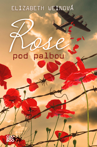 Rose pod palbou (Code Name Verity, #2)