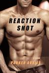 Reaction Shot by Parker Avrile