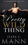 Pretty Wild Thing (Pretty Broken, #4)
