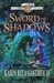 Sword of Shadows (The Silver Web #2)