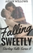 Falling Sweetly (Starling F...