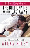The Billionaire and His Castaway (Promises #3)