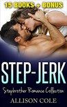 Step-Jerk: Stepbrother Romance Collection