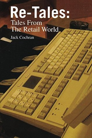 re-tales-tales-from-the-retail-world