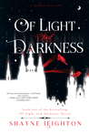 Of Light and Darkness (Of Light and Darkness #1)