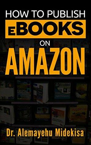 How to Publish eBooks on Amazon