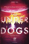 The Underdogs (Debut Collective Anthologies #2)