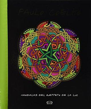 Paulo Coelho: Mandalas del Guerrero de la Luz