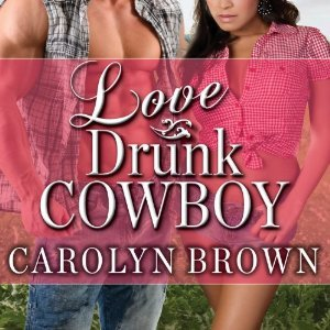 Love Drunk Cowboy(Spikes & Spurs  1)