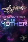 Eye of the Mother (Dryden Universe)