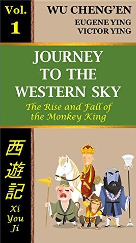 Journey to the Western Sky, Vol. 1: The Rise and Fall of the Monkey King