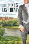 The Duke's Last Hunt (Pevensey Mysteries #2)